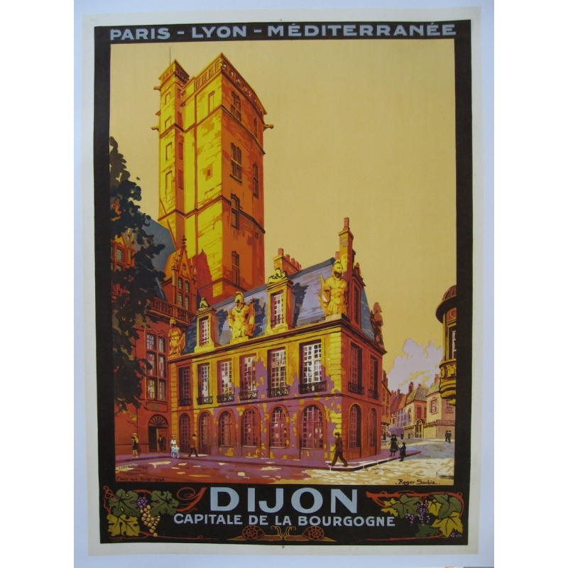 Original poster of Dijon eastern France signed by Roger Soubie 1922