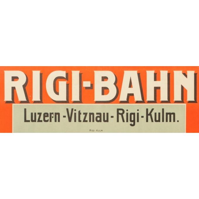 Affiche ancienne de voyage - 1906 - Rigi-Bahn - 91 par 64 cm - Vue 2