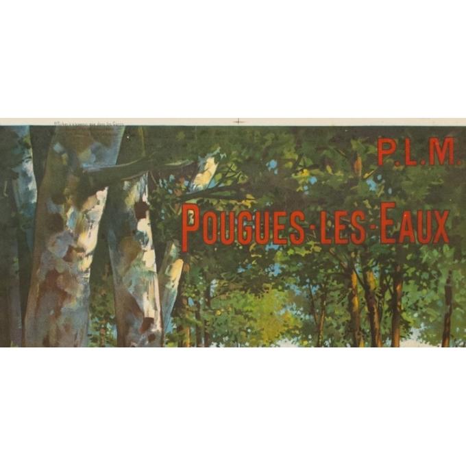 Affiche ancienne de voyage PLM - F.Hugo d'Alesi - Pougues les Eaux - 105.5 par 73.5 cm - Vue 2