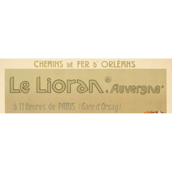 Affiche ancienne de voyage - Henri Tolart - 1909 - Le Lioran-Auvergne - 103.5 par 73.5 cm - Vue 2