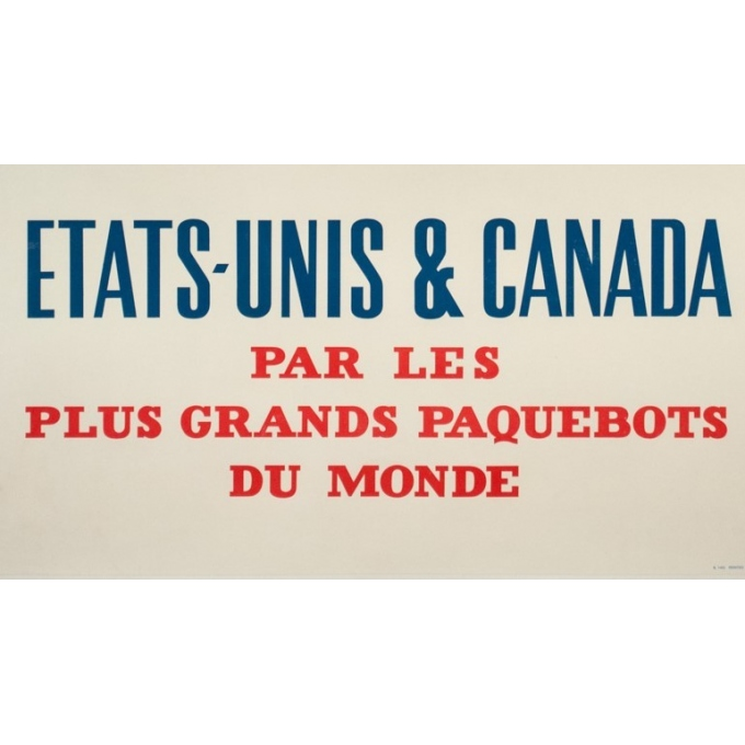 Affiche ancienne de voyage - anonyme - 1950- Cunard Etats-Unis Canada - 120 par 63.5 cm - vue 4
