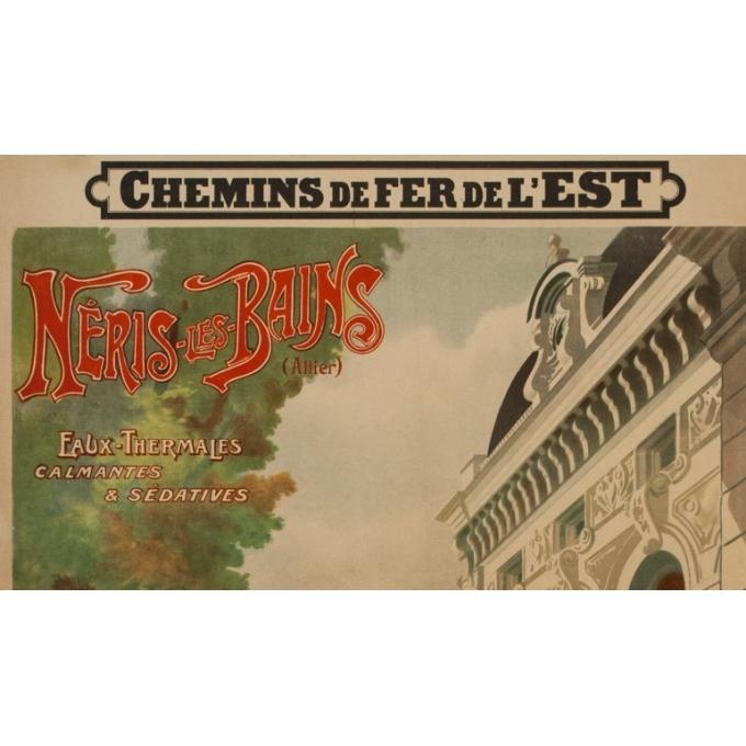 Affiche ancienne de voyage -  A.M. - 1900 - Neris les bains- Allier - 109.5 par 73.5 cm - 2