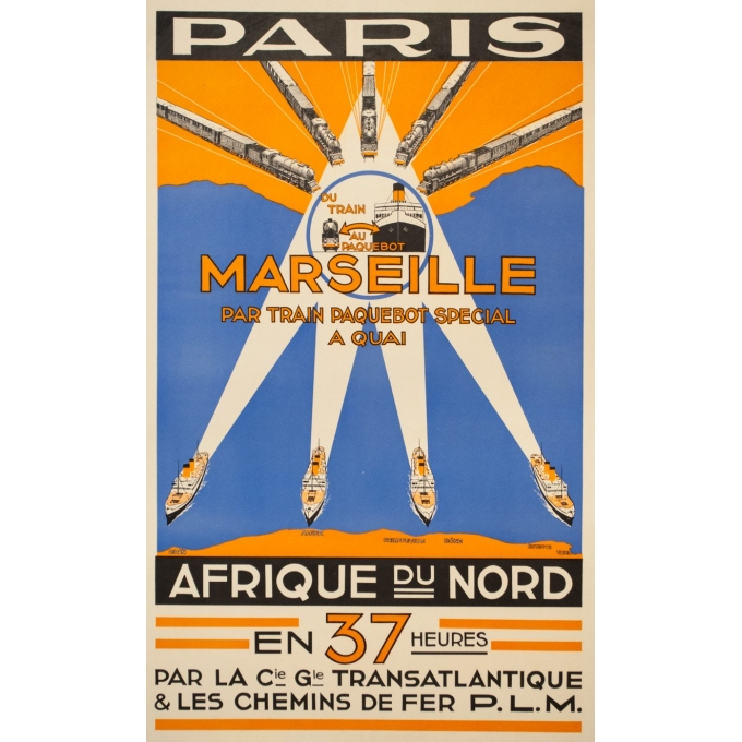 Affiche ancienne voyage - Anonyme - Circa 1930 - Paris Marseille Afrique du Nord Compagnie Transatlantique PLM - 100 par 60.5 cm