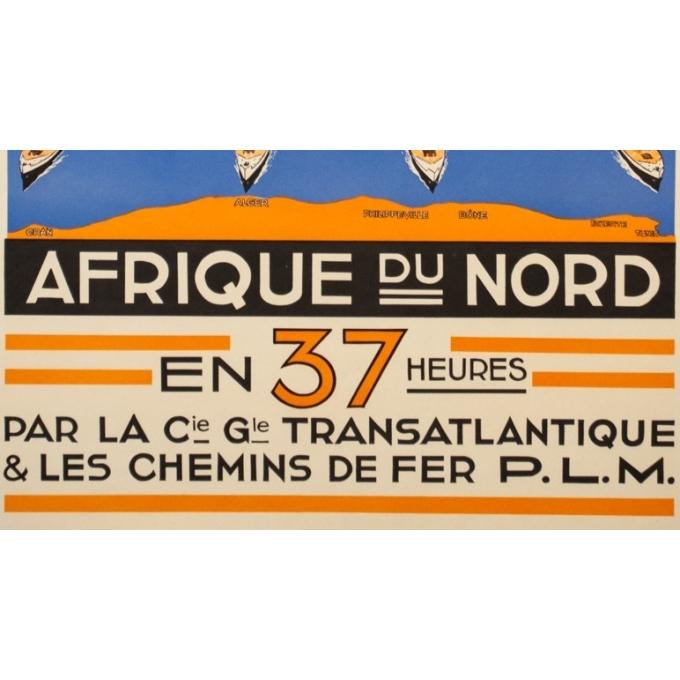 Affiche ancienne voyage - Circa 1930 - Paris Marseille Afrique du Nord Compagnie Transatlantique PLM - 100 par 60.5 cm - 3