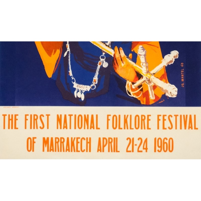 Affiche ancienne de voyage - J.G.Mantel - 1960 - Festival folklorique de Marakesh - 100 par 60.5 cm - 3