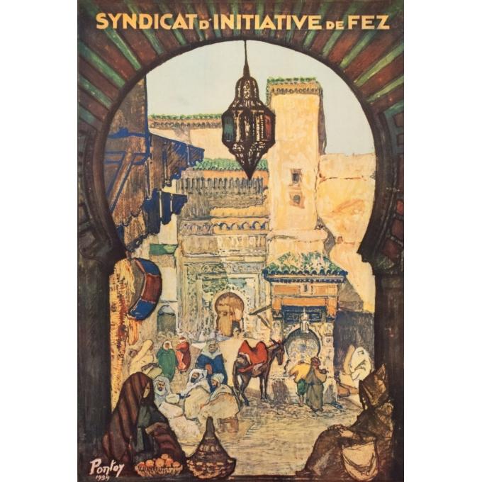 Affiche ancienne de voyage - Pontoy - 1929 - Venez Visiter Fez Maroc - 100 par 61 cm - 2