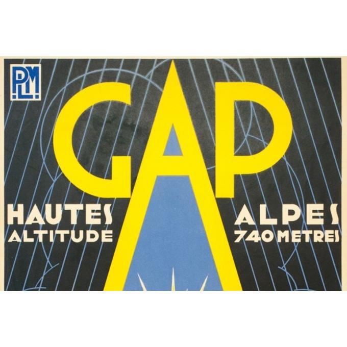 Affiche ancienne de voyage - G.Gorde - 1932 - Gap PLM - 101 par 62 cm - 2