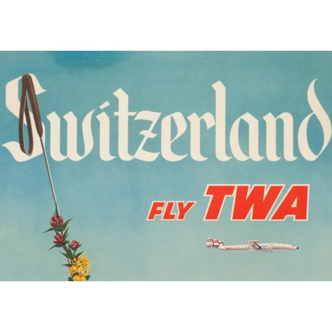 Affiche ancienne de voyage - Anonyme - Circa 1950 - TWA Suisse Switzerland - 101 par 64 cm - 2
