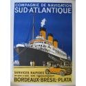 Affiche de la compagnie de navigation sud-atlantique, Services rapides, Bordeaux, Brésil, Plata. Elbé Paris.