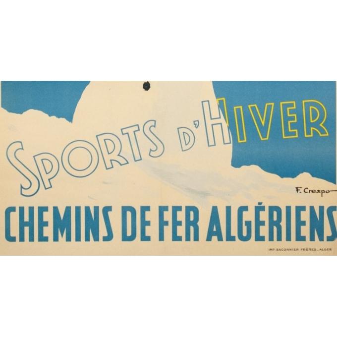 Affiche ancienne de voyage - F.Crespo - Circa 1950 - Chrea Sports d'Hiver Chemins de Fer Algériens - 100 par 61 cm - 3