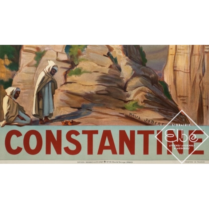 Affiche ancienne de voyage - Paul Jobert - 1926 - Constantine - 100 par 62 cm - 3
