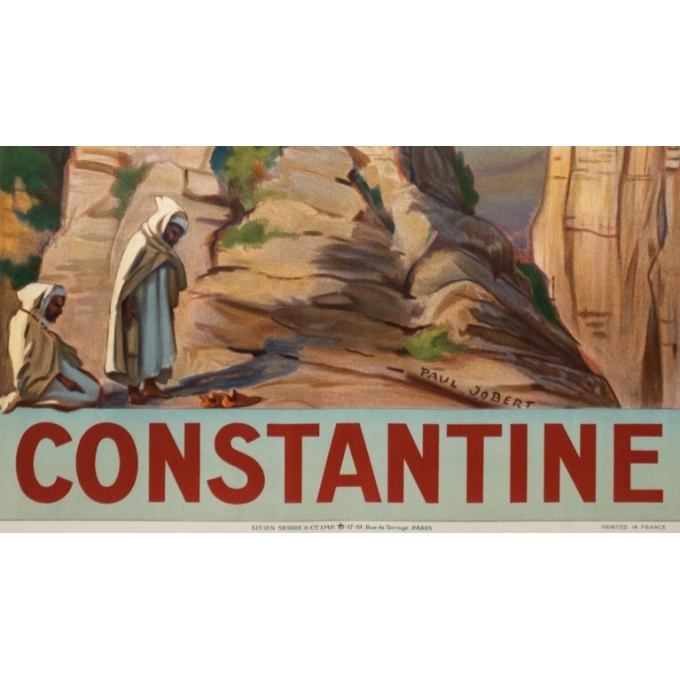 Vintage travel poster - Paul Jobert - 1926 - Constantine - 39.4 by 24.4 inches - 3
