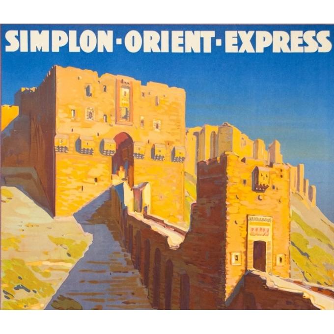 Affiche ancienne de voyage - Joseph de la Nézière - 1927 - Simplon Orient Express Alep - 107 par 77 cm - 2