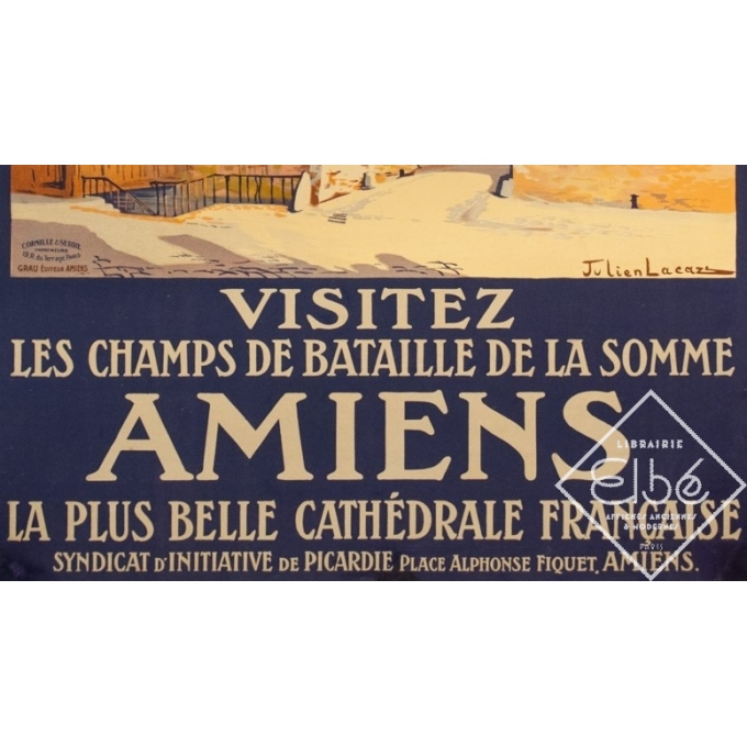Affiche ancienne de voyage - Julien Lacaze - Circa 1910 - Amiens Visitez les Champs de Bataille de la Somme - 104 par 74 cm - 3