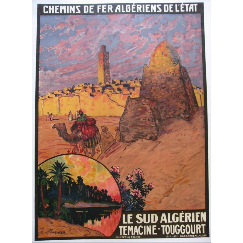 Affiche originale ancienne des chemins de fer de l'Etat algerien Temacine Touggourt. Elbé Paris.