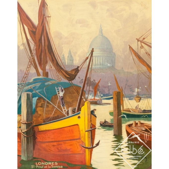 Vintage travel poster - René Péan - Circa 1910 - Londres Tamise Saint Paul Gb Uk - 41.1 by 29.1 inches - 2