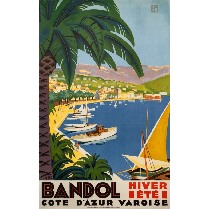 Affiche ancienne de voyage - Roger Broders - 1932 - Bandol Côte D'Azur Varoise - 99.5 par 62 cm