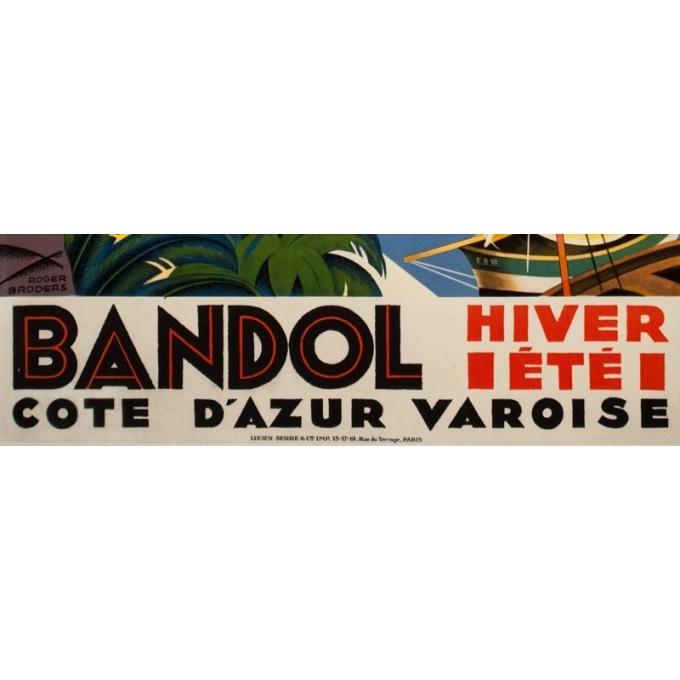 Affiche ancienne de voyage - Roger Broders - 1932 - Bandol Côte D'Azur Varoise - 99.5 par 62 cm - 3