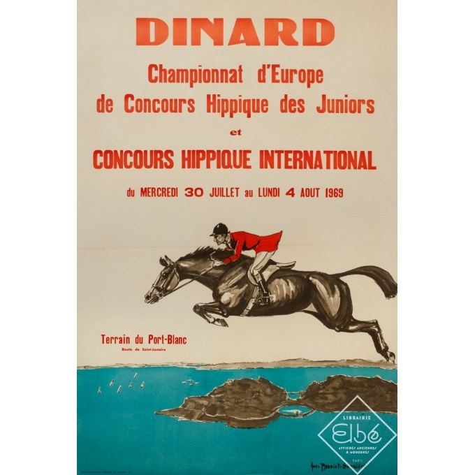 Affiche ancienne - Yves Benoist Gironière - 1969 - Dinard Concours Hippique Juniors Championat D'Europe - 115 par 78 cm