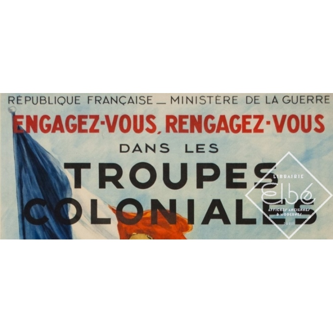 Vintage poster - Georges Scott - Circa 1930 - Engagez vous, Rengagez-vous dans les Troupes coloniales - 47.2 by 31.5 inches - 2