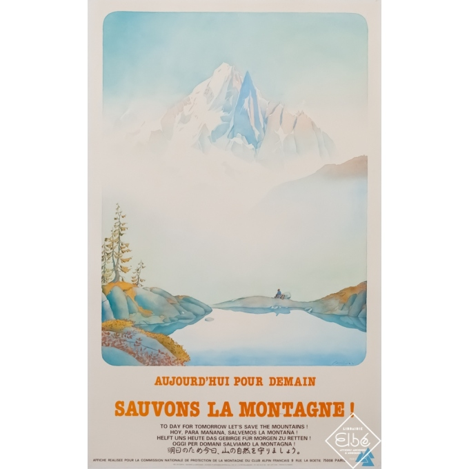 Vintage travel poster - Samivel - Circa 1980 - Aujourd'hui pour demain - sauvons la montagne - 39 by 24,4 inches