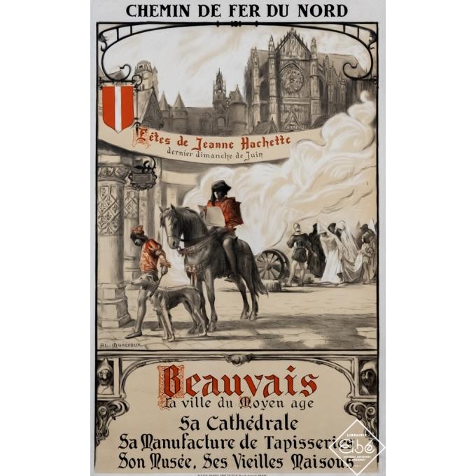 Affiche ancienne de voyage - Al-Monceaux - Circa 1920 - Beauvais - Fête de Jeanne Hachette - 100,5 par 62 cm