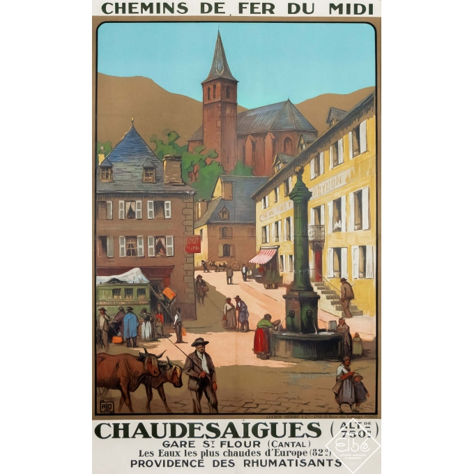 Vintage travel poster - Charles Hallo - Circa 1925 - Chaudesaigues - Cantal - 41,1 by 25,2 inches