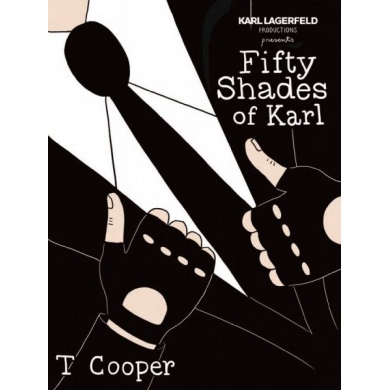 Fifty Shades of Karl - Tiffany Cooper - Sérigraphie 2015 pour Karl Lagerfeld
