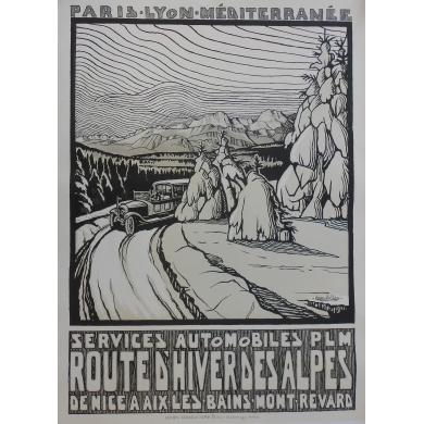 Route d'Hiver des Alpes - PLM - Affiche originale de régionalisme