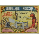 Trois-Six Hat-making - Original French poster advertising for a hats' brand