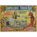 Chapellerie Trois-Six - Affiche originale de publicité pour une marque de chapeaux